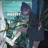 【Amazon.co.jp限定】RESIST (通常盤)(特典:メガジャケ(通常盤絵柄)付)