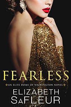 Fearless (Elite Doms of Washington Book 5) by [SaFleur, Elizabeth]