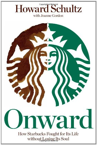 Onward: How Starbucks Fought for Its Life without Losing Its Soulの詳細を見る