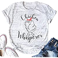 Chicken Whisperer T Shirt Women Funny Chicken Lover Farm Life Tee Ladies Casual Short Sleeve Shirts Tops