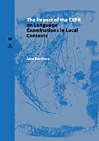 The Impact of the CEFR on Language Examinations in Local Contexts (Spectrum Slovakia)