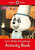 Masha and the Bear: Let's Make Dumplings Activity Book - Ladybird Readers Level 2