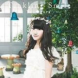 Tinkling Smile(DVD付)