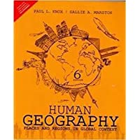 Human Geography Places And Regions In Global Context [Paperback] [Jan 01, 2015] Mcquiston, Faye C. & Parker, Jerald D. Knox