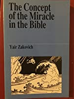 The Concept of the Miracle in the Bible (Jewish Thought)