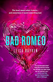 Bad Romeo (The Starcrossed Series Book 1) by [Rayven, Leisa]