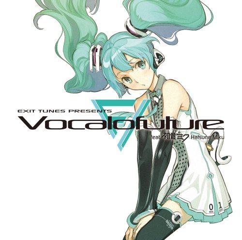EXIT TUNES PRESENTS Vocalofuture(ボカロフューチャー) feat.初音ミク (ジャケットイラストレーター:左)(数量限定ストラップ&マウスパッド付)