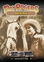 Roy Rogers - Apache Rose