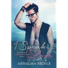 I Speak.Love (A Different Road Book 3)