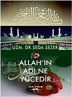 Allah'in Adi Ne Yucedir