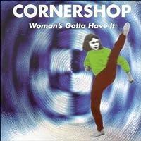 Woman's Gotta Have It by Cornershop