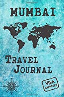 Mumbai Travel Journal: Notebook 120 Pages 6x9 Inches - City Trip Vacation Planner Travel Diary Farewell Gift Holiday Planner