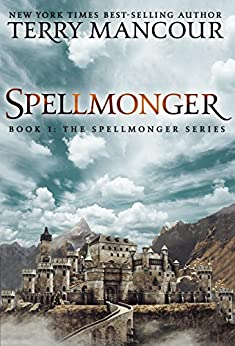 Spellmonger: Book One Of The Spellmonger Series by [Mancour, Terry]