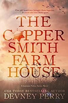The Coppersmith Farmhouse (Jamison Valley Book 1) by [Perry, Devney]
