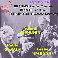 Menuhin/Casals/Parnas by Brahms/Bloch/Tchaikovsky (2006-09-28)