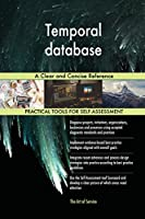 Temporal Database: A Clear and Concise Reference