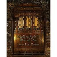 Rebellion Book III: Book of Choi: Large Print Edition