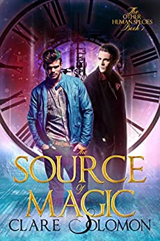 The Source of Magic (The Other Human Species 1) by [Solomon, Clare]