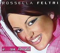 IO...CON ROSSELLA