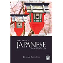 Beginner's Japanese with 2 Audio CDs: Second Edition (Hippocrene Beginner's)