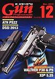 Gun Professionals (ガン プロフェッショナルズ) 2013年 12月号 [雑誌]