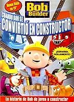Cuando Bob Se Convirtio En Constructor [DVD] [Import]
