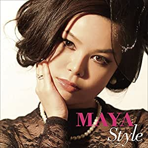 MAYA STYLE マヤ・スタイル