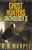 Ghost Hunters Anthology 03