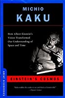 Einstein's Cosmos: How Albert Einstein's Vision Transformed Our Understanding of Space and Time (Great Discoveries) by Michio Kaku(2005-05-17)