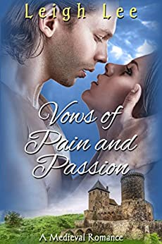 Vows of Pain and Passion by [Lee, Leigh]