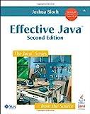 Effective Java: Second Edition by Bloch Joshua 2 edition (2008)