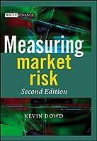 Measuring Market Risk by Kevin Dowd(2005-07-11)
