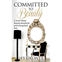 Committed to Beauty