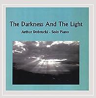 Darkness & the Light