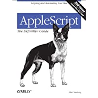 Amazon.co.jp: AppleScript: The Definitive Guide: Scripting and Automating Your Mac (Definitive Guides) 電子書籍: Matt Neuburg: Kindleストア