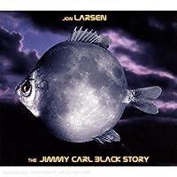 The Jimmy Carl Black Story
