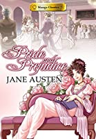 Manga Classics: Pride and Prejudice