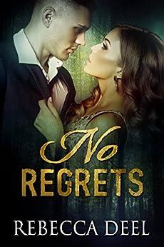 No Regrets (Otter Creek Book 11) by [Deel, Rebecca]