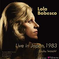 ローラ・ボベスコ 1983年東京ライヴ / ローラ・ボベスコ | 岩崎淑 (Live in Japan, 1983 / Lola Bobesco, Shuku Iwasaki) [2CD] [STEREO] [国内プレス] [日本語帯・解説付]