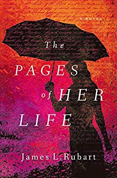 The Pages of Her Life by [Rubart, James L.]