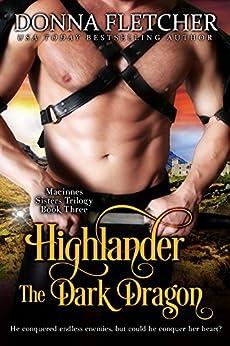 Highlander The Dark Dragon (Macinnes Sisters Trilogy Book 3) by [Fletcher, Donna]