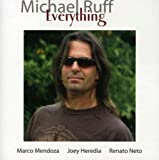 Everything [Import, From US] / Michael Ruff (CD - 2006)