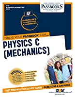 Physics C - Mechanics (Advanced Placement Test)