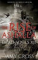 The Rise of Ashalla (Dead Souls)