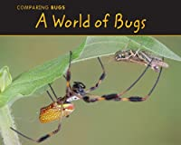A World of Bugs (Comparing Bugs: Acorn Read-aloud, Level M)