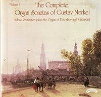 Merkel: Complete Organ Sonatas