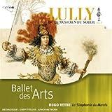 Lully: Ballet des Arts