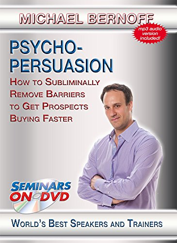 Psycho-Persuasion - How to Subliminally Remove Barriers to Get Prospects Buying Faster - Business Development DVD Video