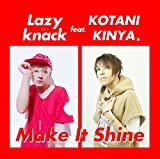 Lazy knack<br />Make It Shine
