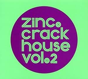 Vol. 2-Crackhouse